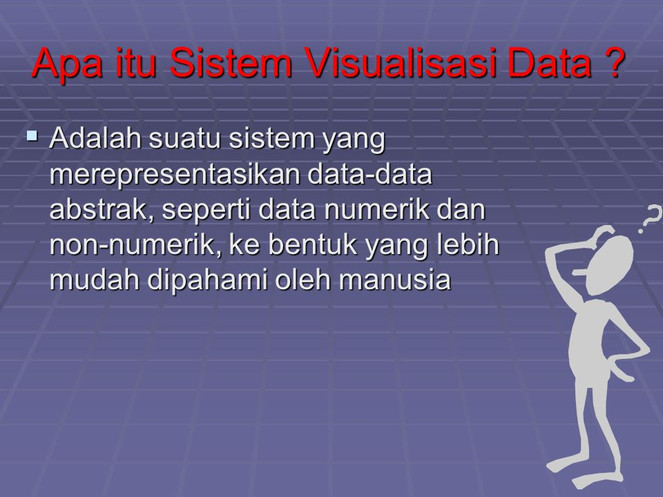 Apa itu Sistem Visualisasi Data