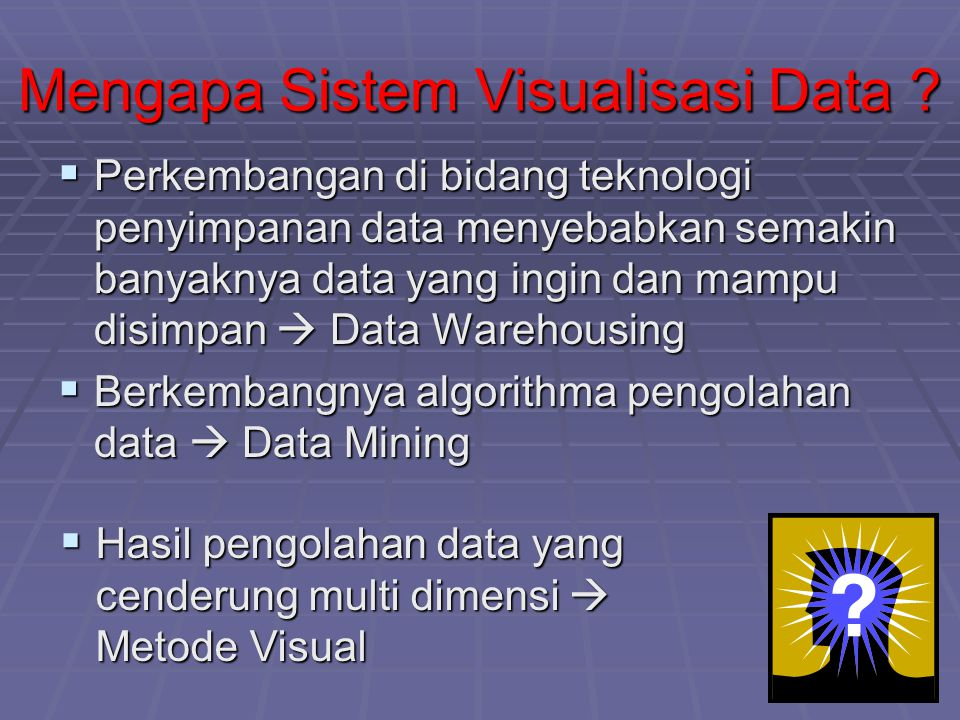 Mengapa Sistem Visualisasi Data