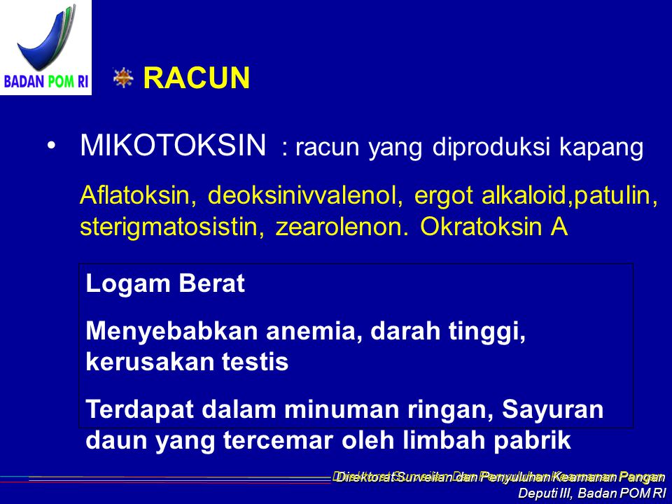 MIKOTOKSIN : racun yang diproduksi kapang