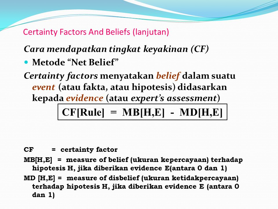 Certainty Factors And Beliefs (lanjutan)