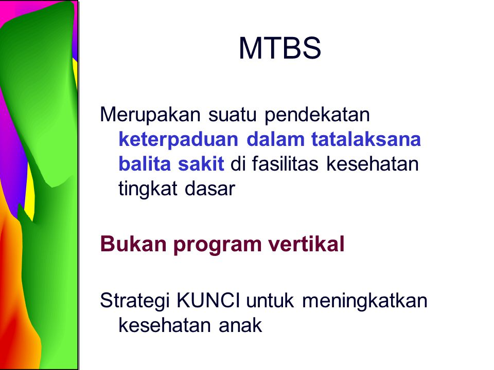 MTBS Bukan program vertikal