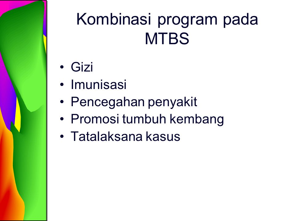 Kombinasi program pada MTBS