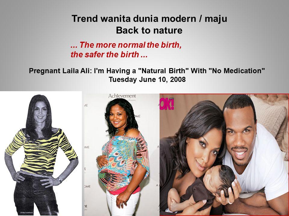 Trend wanita dunia modern / maju Back to nature