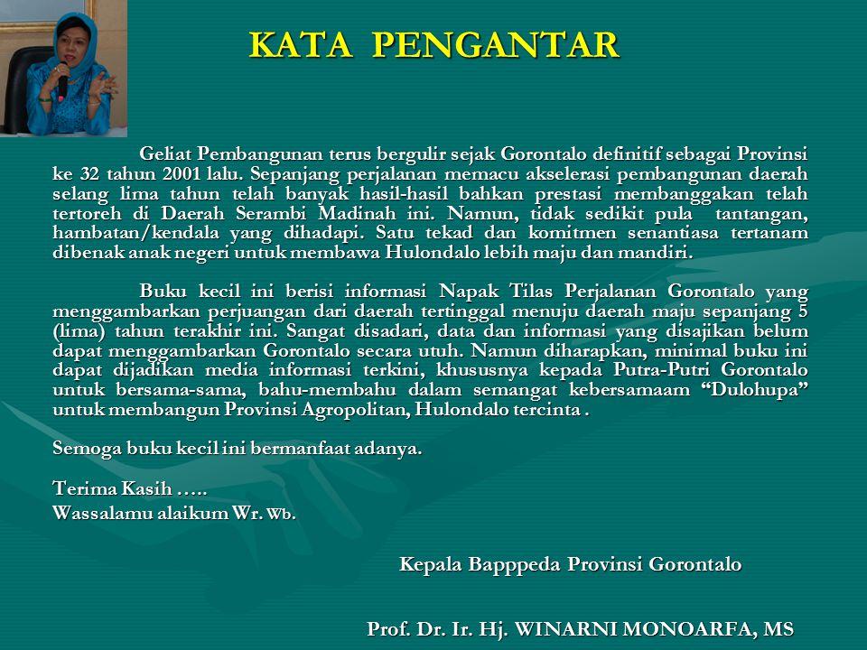 KATA PENGANTAR Kepala Bapppeda Provinsi Gorontalo