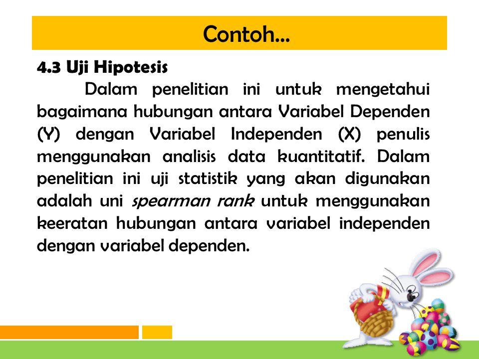 Contoh… 4.3 Uji Hipotesis.