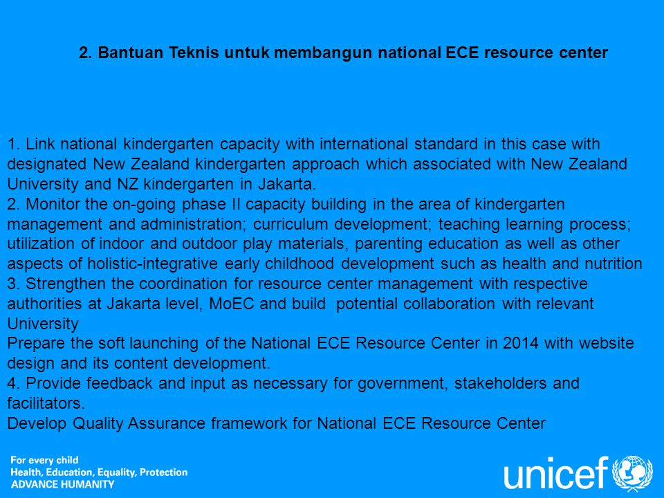 2. Bantuan Teknis untuk membangun national ECE resource center
