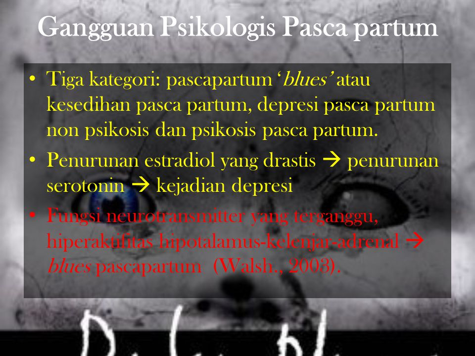 Gangguan Psikologis Pasca partum