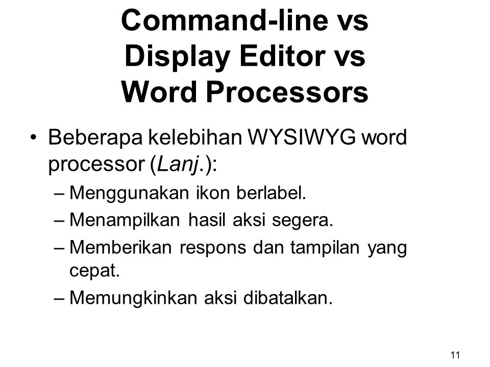 Command-line vs Display Editor vs Word Processors