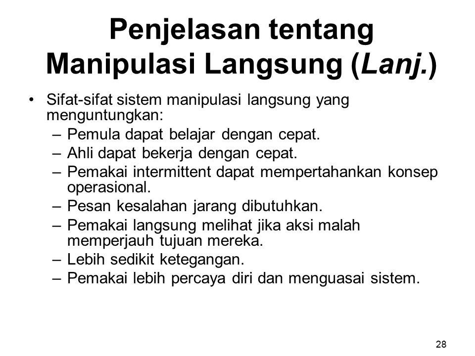 Penjelasan tentang Manipulasi Langsung (Lanj.)