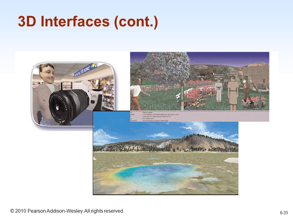 3D Interfaces (cont.) 6-33