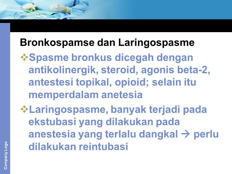 Bronkospamse dan Laringospasme