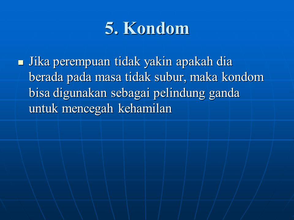 5. Kondom