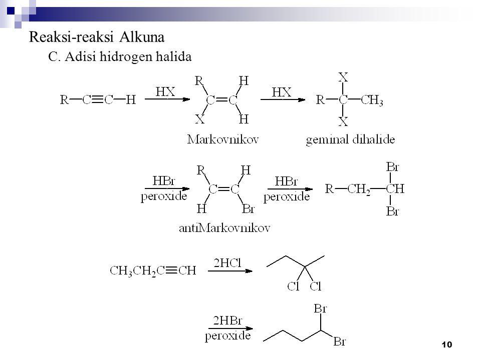 Reaksi-reaksi Alkuna C. Adisi hidrogen halida