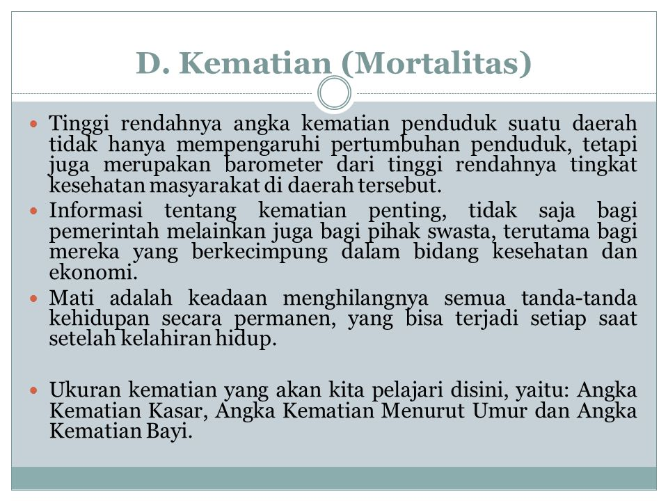 D. Kematian (Mortalitas)