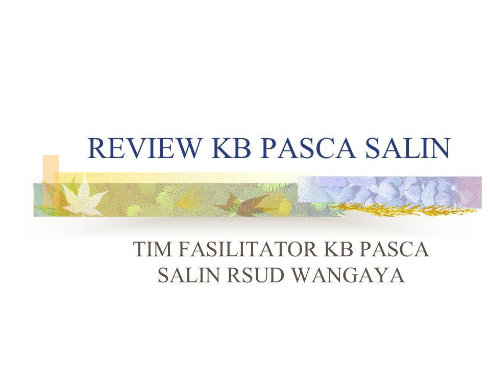 TIM FASILITATOR KB PASCA SALIN RSUD WANGAYA