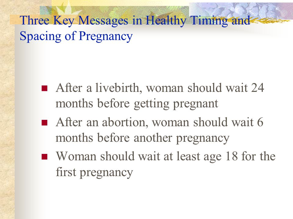 Three Key Messages in Healthy Timing and Spacing of Pregnancy