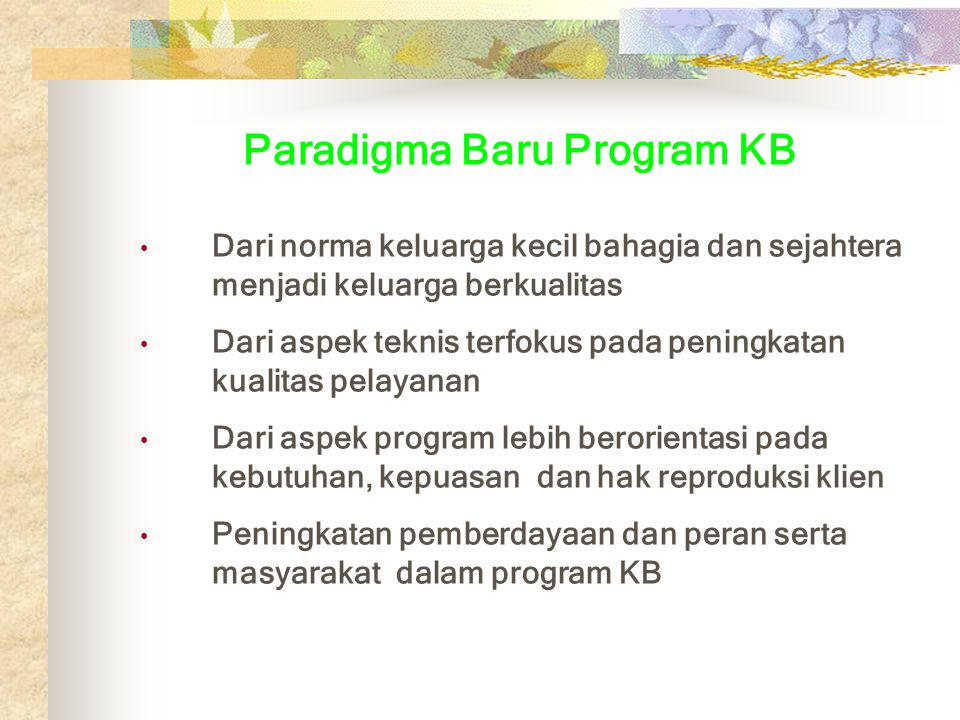 Paradigma Baru Program KB