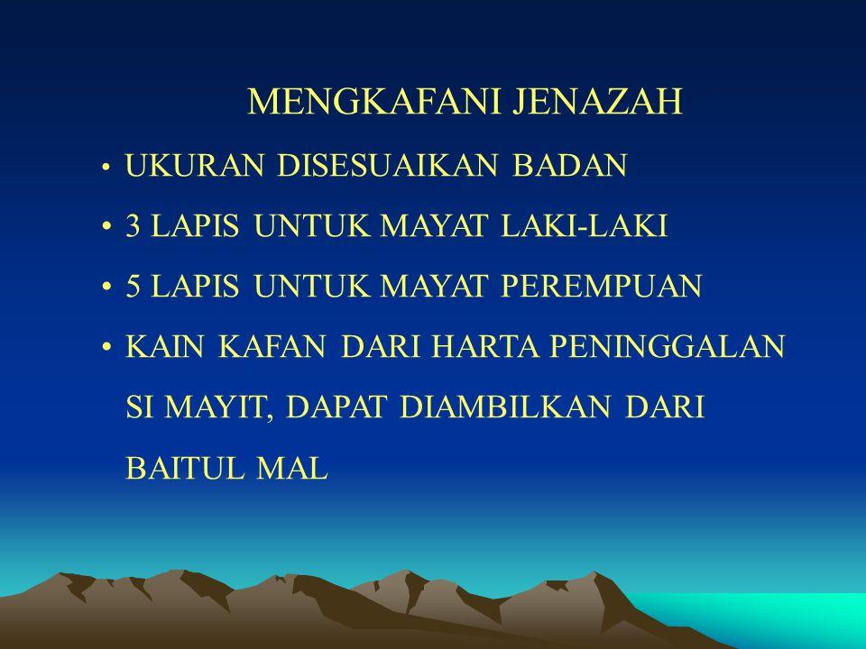 MENGKAFANI JENAZAH 3 LAPIS UNTUK MAYAT LAKI-LAKI