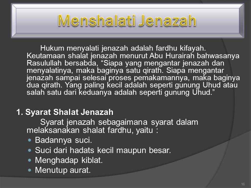 Menshalati Jenazah 1. Syarat Shalat Jenazah