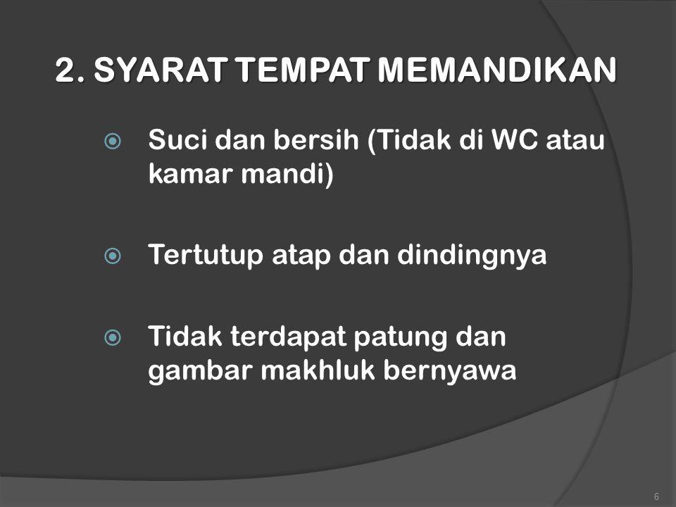 2. SYARAT TEMPAT MEMANDIKAN