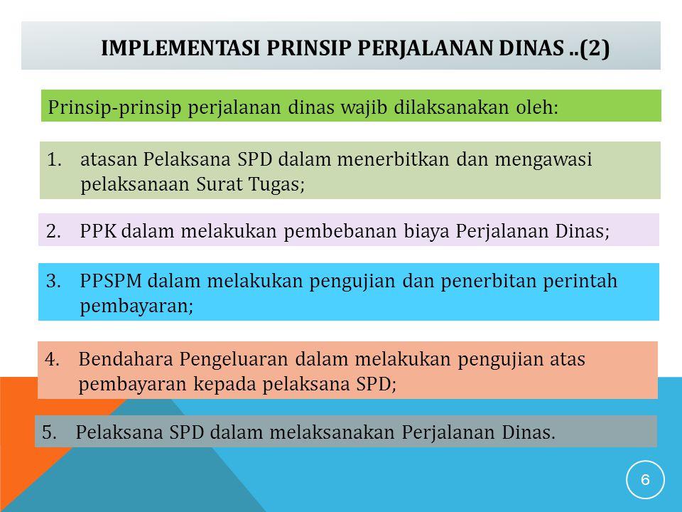 IMPLEMENTASI PRINSIP PERJALANAN DINAS ..(2)
