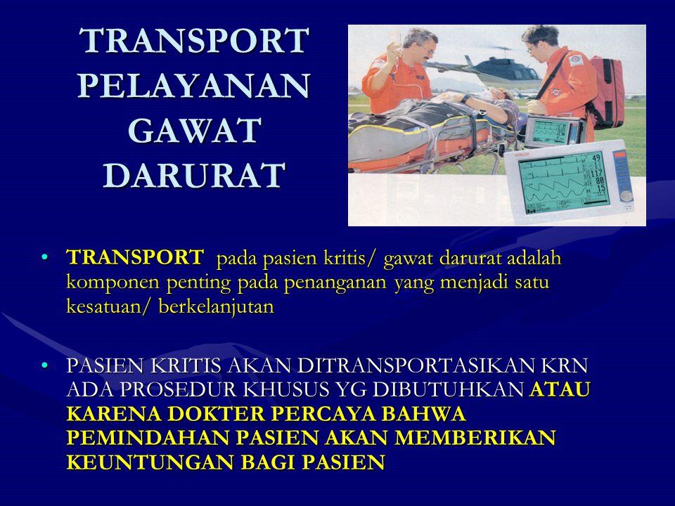 TRANSPORT PELAYANAN GAWAT DARURAT