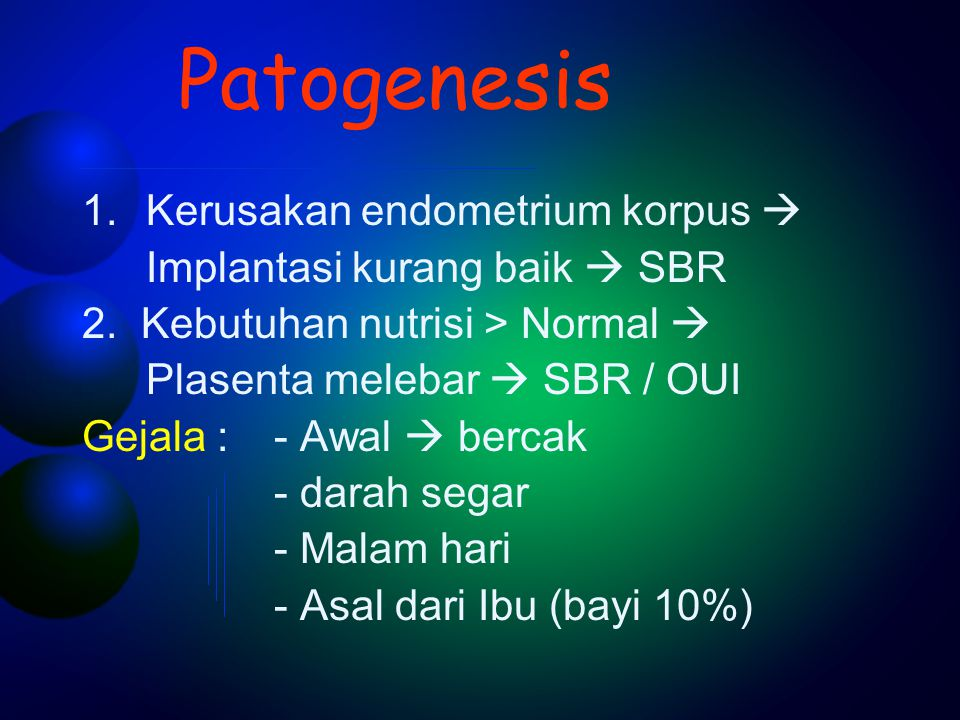 Patogenesis Kerusakan endometrium korpus 