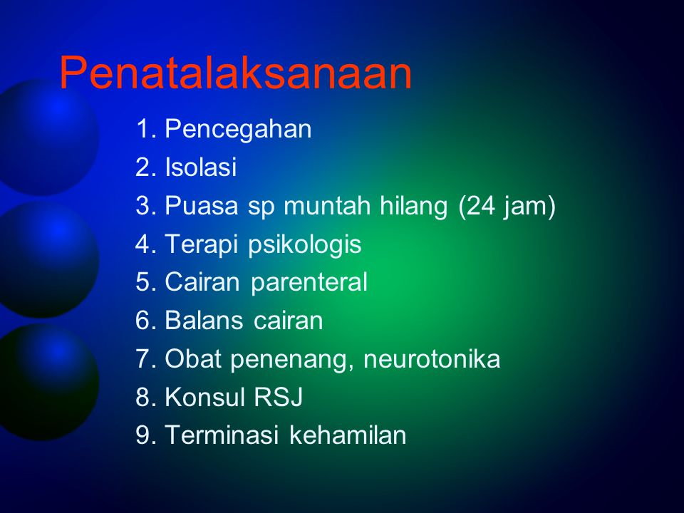 Penatalaksanaan 1. Pencegahan 2. Isolasi