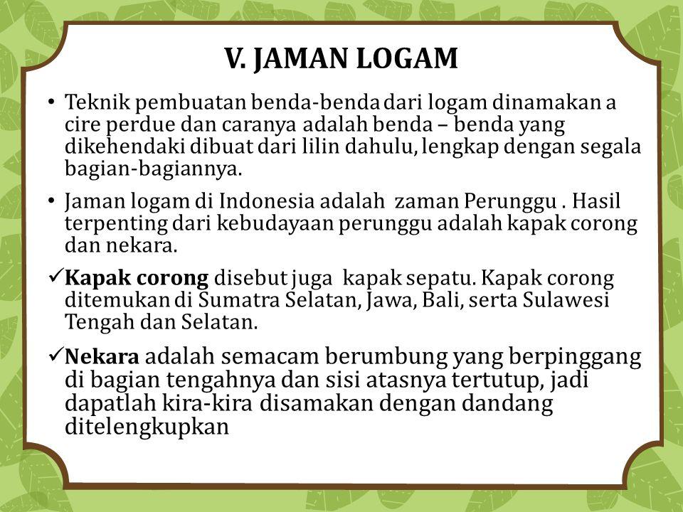 V. JAMAN LOGAM