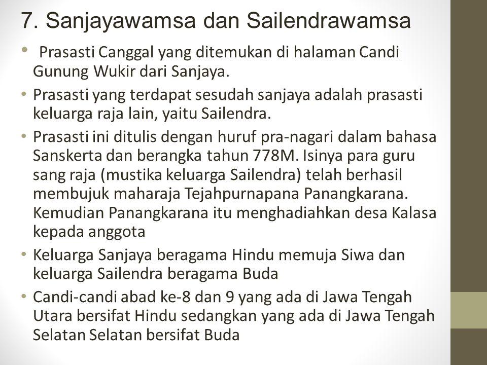 7. Sanjayawamsa dan Sailendrawamsa