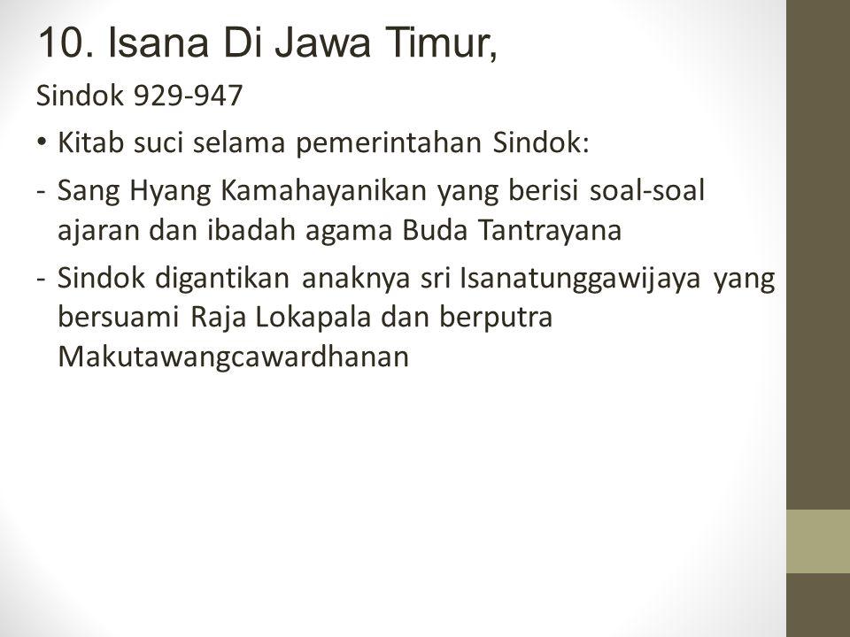10. Isana Di Jawa Timur, Sindok 929-947