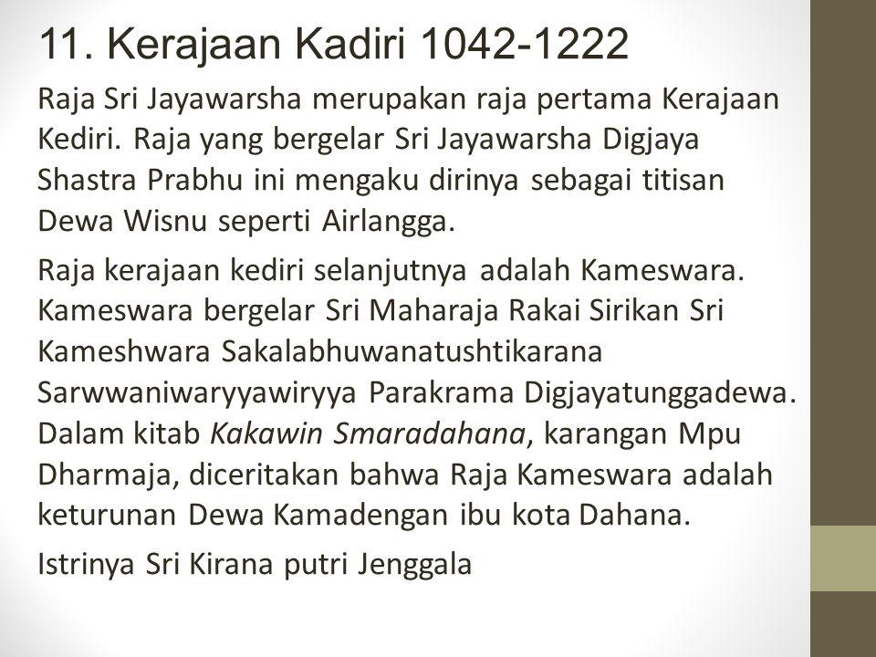 11. Kerajaan Kadiri 1042-1222