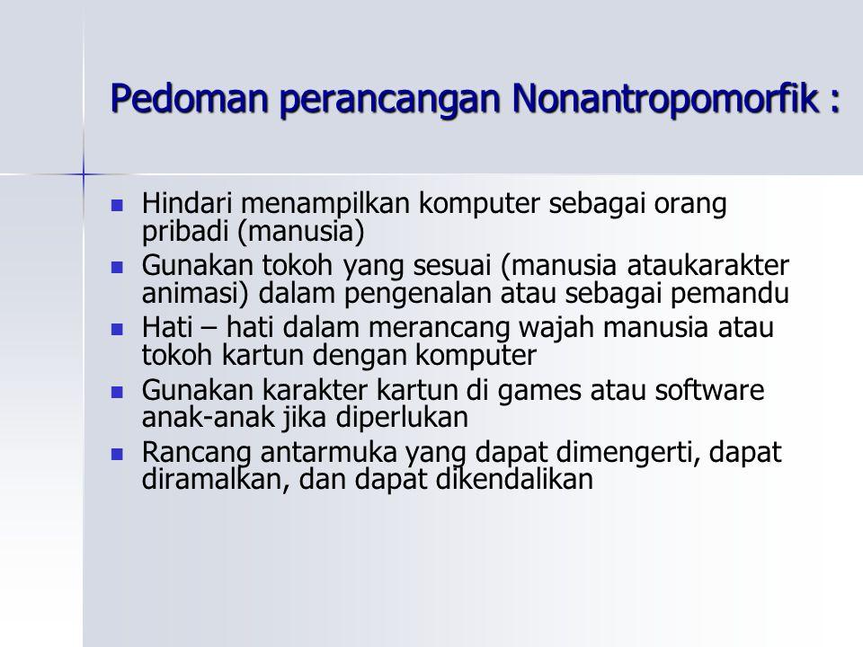 Pedoman perancangan Nonantropomorfik :
