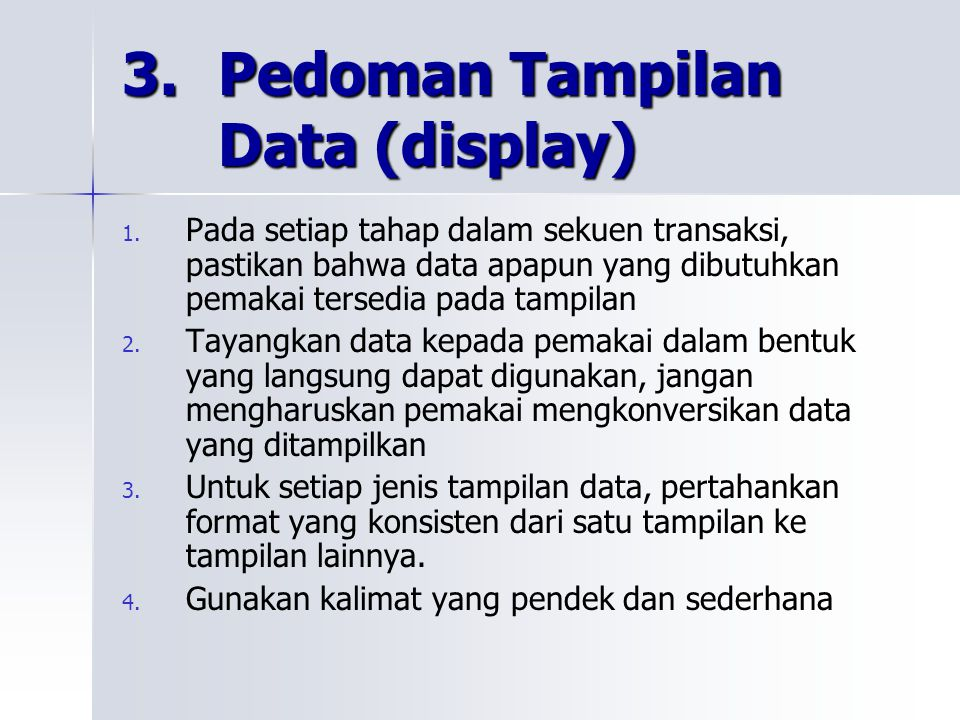 3. Pedoman Tampilan Data (display)