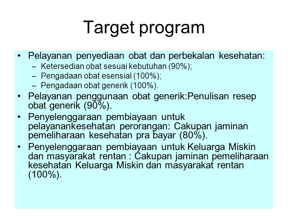 Target program Pelayanan penyediaan obat dan perbekalan kesehatan: