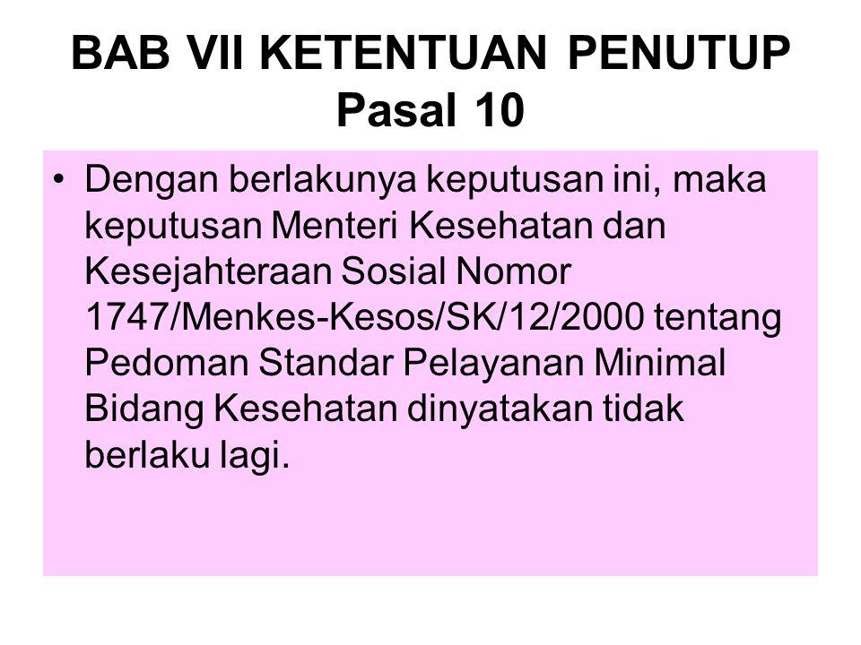 BAB VII KETENTUAN PENUTUP Pasal 10