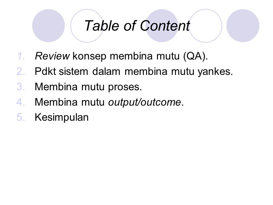 Table of Content Review konsep membina mutu (QA).