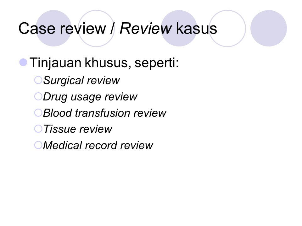 Case review / Review kasus