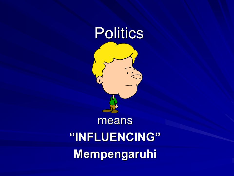means INFLUENCING Mempengaruhi