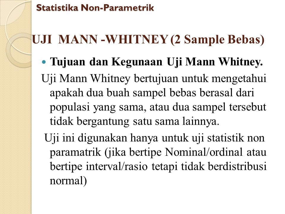 UJI MANN -WHITNEY (2 Sample Bebas)
