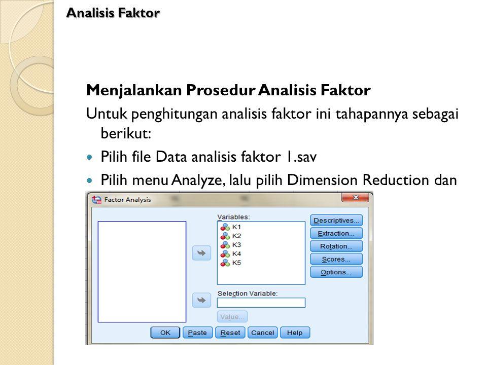 Menjalankan Prosedur Analisis Faktor