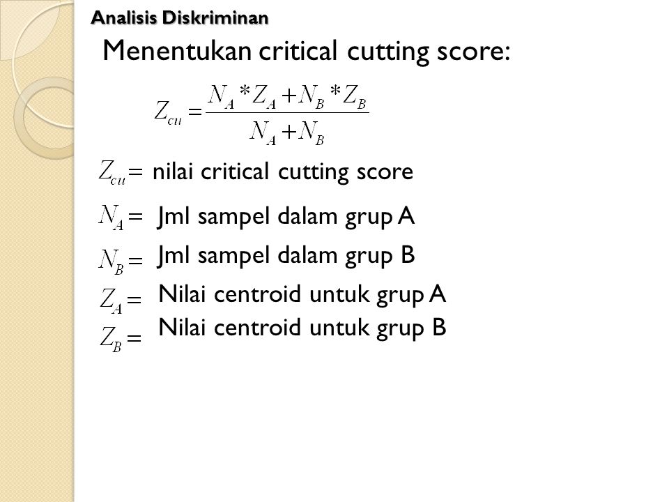 Menentukan critical cutting score: