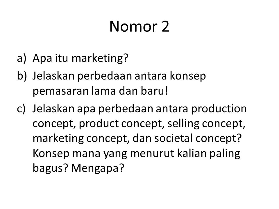 Nomor 2 Apa itu marketing