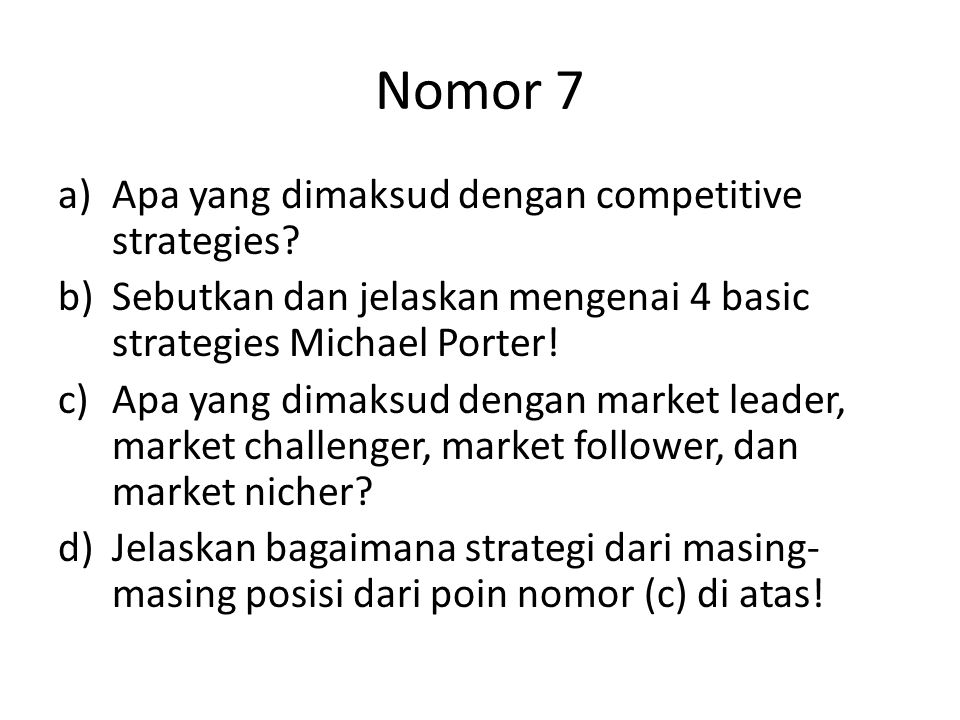 Nomor 7 Apa yang dimaksud dengan competitive strategies