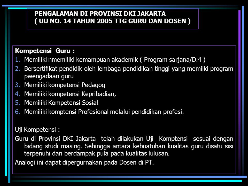 PENGALAMAN DI PROVINSI DKI JAKARTA ( UU NO