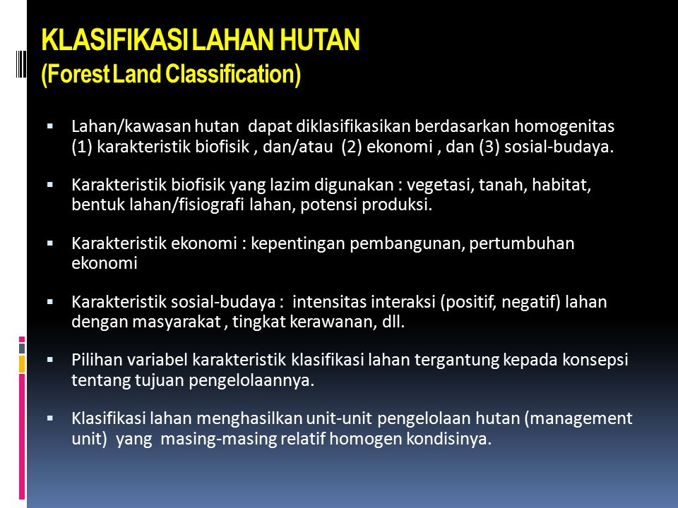 KLASIFIKASI LAHAN HUTAN (Forest Land Classification)