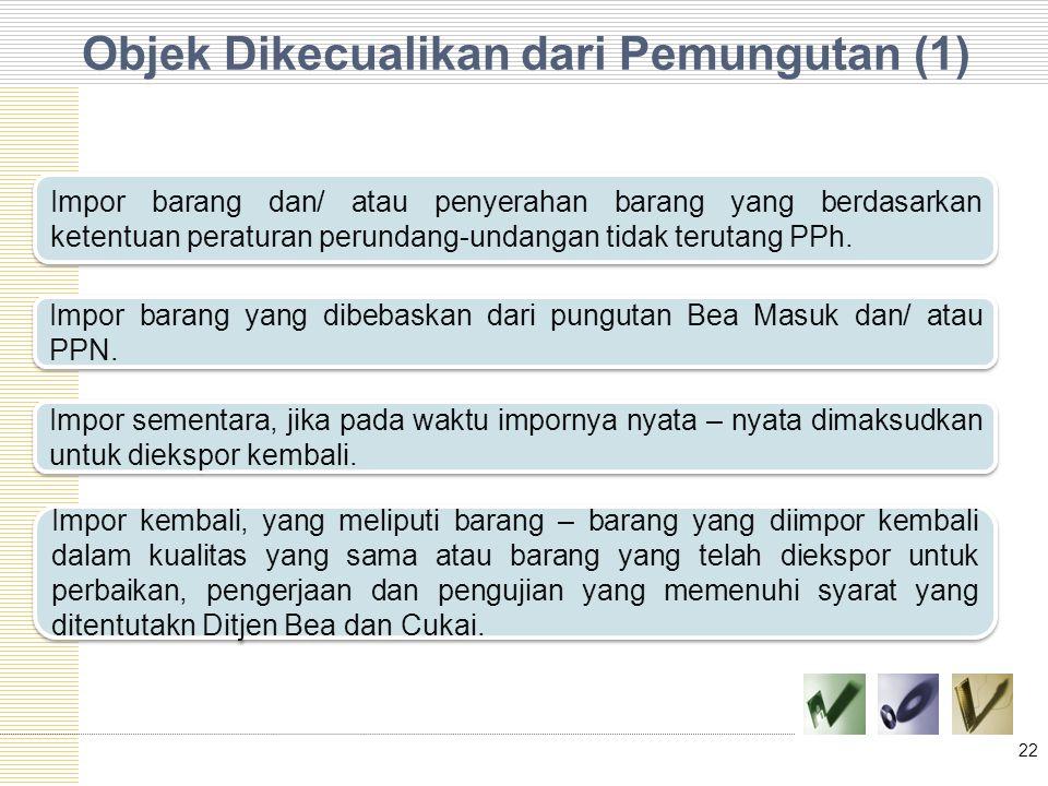 Objek Dikecualikan dari Pemungutan (1)