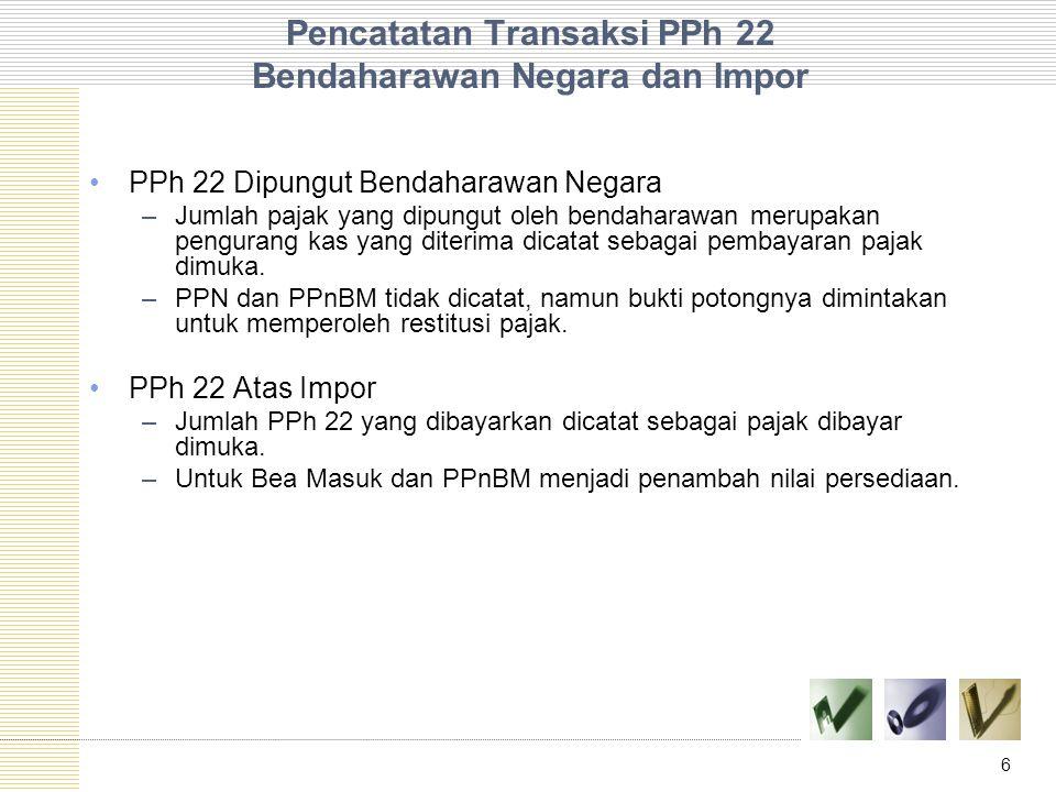 Pencatatan Transaksi PPh 22 Bendaharawan Negara dan Impor