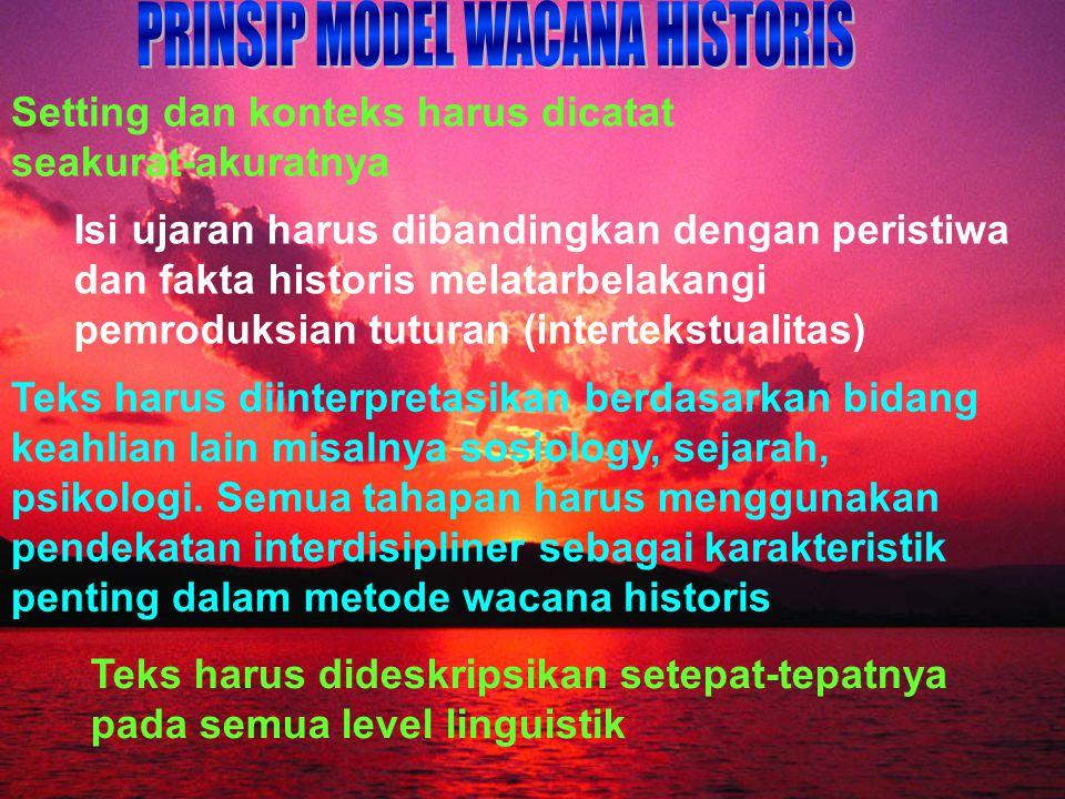 PRINSIP MODEL WACANA HISTORIS