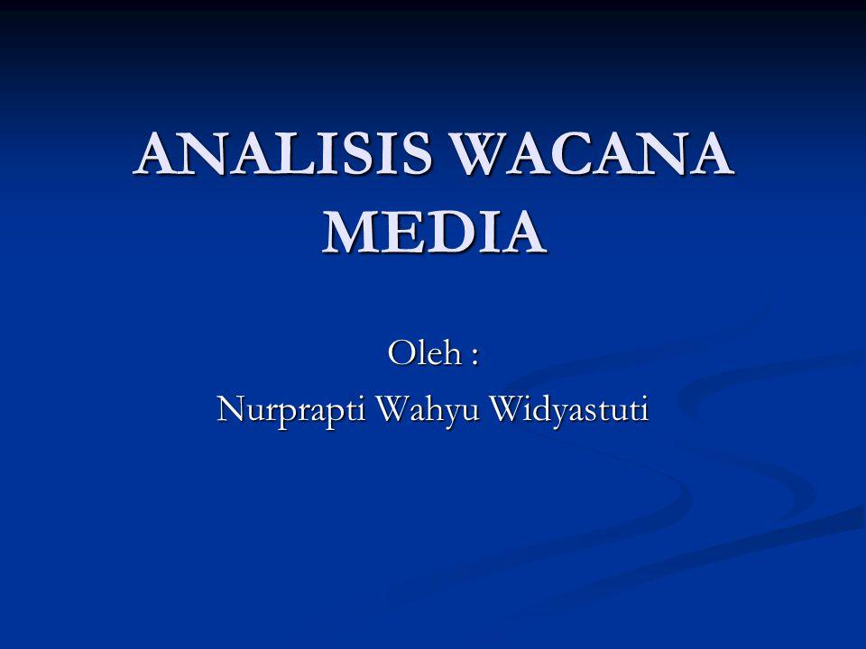 Oleh : Nurprapti Wahyu Widyastuti